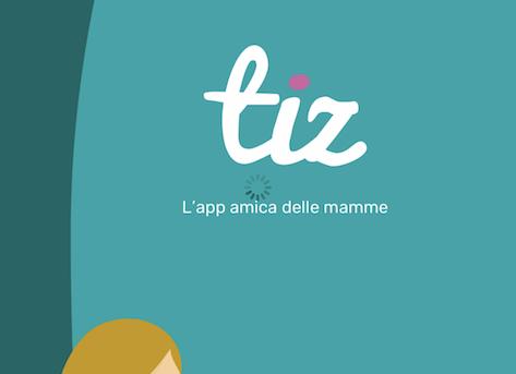 Tizapp ed è l'app amica delle mamme.